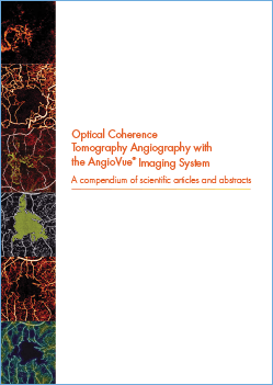 Optical Coherence Tomography Angiography with the AngioVue